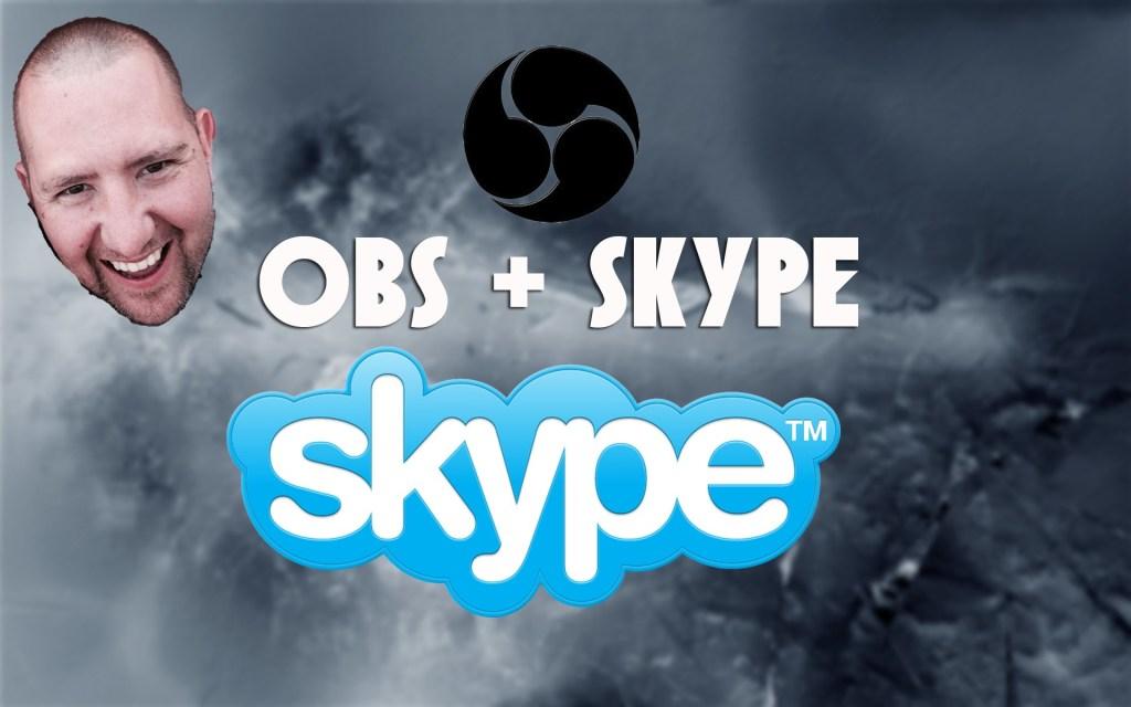 OBS + Skype